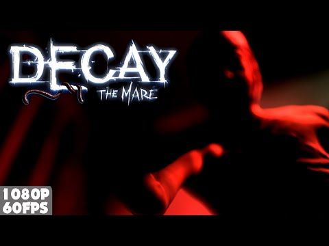 Decay: The Mare - Episode 1 - Part 3 [60FPS] |