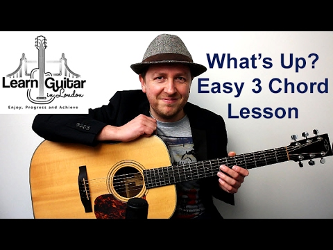 What's Up? - Easy Beginners Acoustic Guitar Lesson - 4 Non Blondes - Drue James