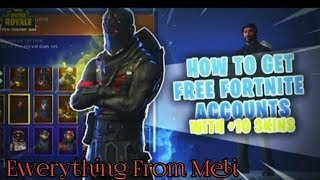 Si te marrim compte ne Fortnite me skina gratuit - Ewerything From Meli