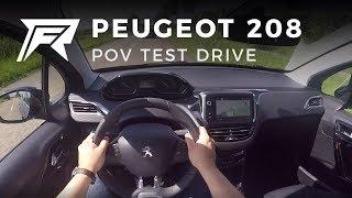 2017 Peugeot 208 1.2 PureTech 110 - POV Test Drive (no talking, pure driving)