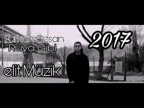 Furkan Özsan - Rüya Gibi (2017)