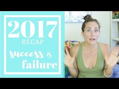 2017 RESOLUTIONS RECAP || Big Success, Huge Failure ||