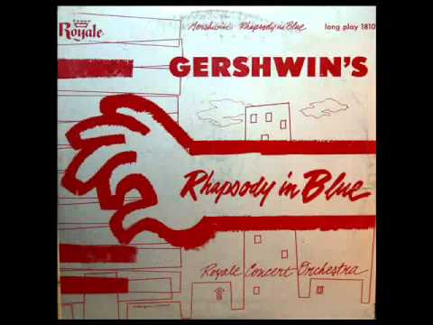 Gershwin / Royale Concert Orchestra, 1954: Rhapsody In Blue - 10 Inch LP