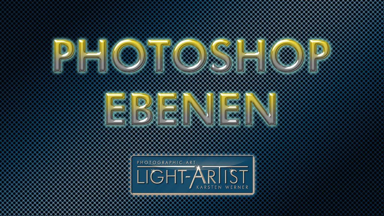 Photoshop  Ebenen  YouTube