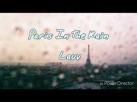 ☔Paris In The Rain雨中巴黎-Lauv 中文翻譯