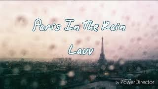 Download Lagu ☔Paris In The Rain雨中巴黎-Lauv 中文翻譯 Mp3