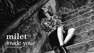 シンガーソングライターmilet(ミレイ)の1st EP「inside you EP」2019/...