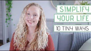 Tiny ways to SIMṖLIFY YOUR LIFE and make life easier
