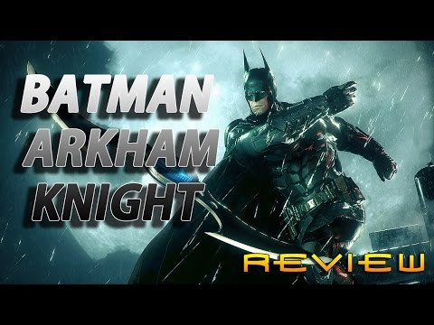 Batman Arkham knight [REVIEW]
