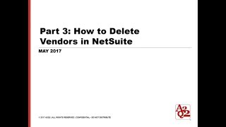 #102 | Part 3 - How to Delete Vendors in NetSuite