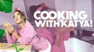 COOKING WITH KATYA! *Episode 10*