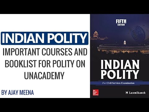 Important Courses and Booklist for Polity on Unacademy by Ajay Meena