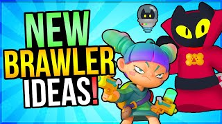 5 🔥 NEW BRAWLER Ideas That Will Blow Your Mind 🤯