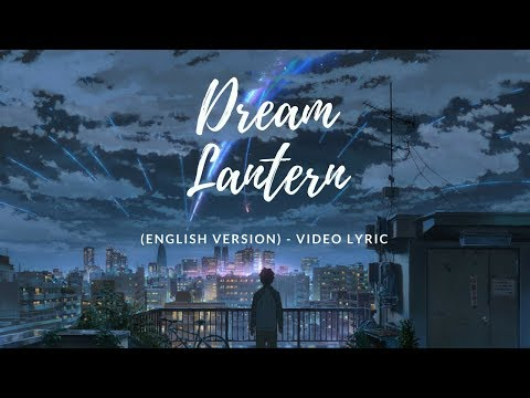 Dream Lantern (English Version) - RADWIMPS (Lyric Video)