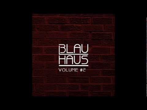 3LAU HAUS Volume #2 [HD]