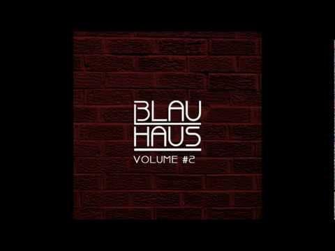 3LAU HAUS Volume #2 [HD]