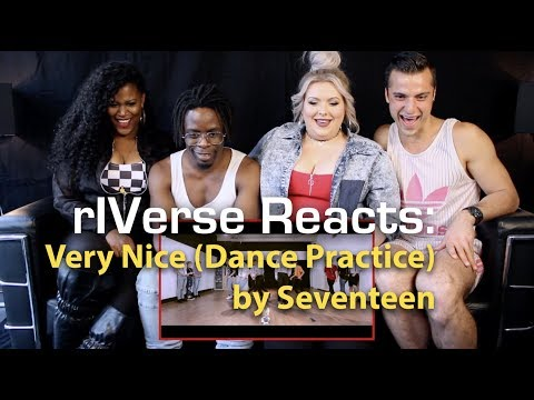 rIVerse Reacts: Very Nice by Seventeen - Dance Practice Reaction