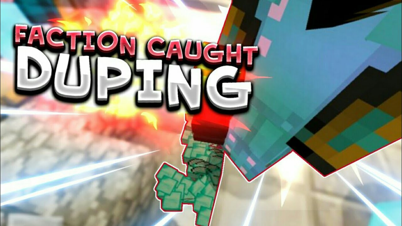 Faction Caught Duping! - Legacy MCPE Faction Server 1 1 15 - Dupers Banned  for Duping!
