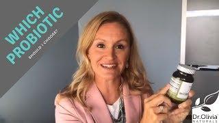 Probiotics: Which One Should I Choose? | Dr. Olivia Joseph