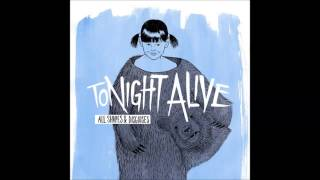 Tonight Alive - All Shapes & Disguises (2010) - FULL ALBUM