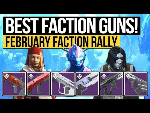 Destiny 2  BEST NEW FACTION WEAPONS!  February Faction Rally Weapons & Perk Rolls!