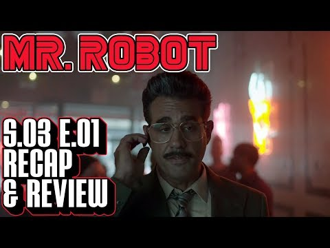 [Mr Robot] Season 3 Episode 1 Recap & Review | eps3.0_power-saver-mode.h Breakdown
