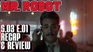 [mr robot] season 3 episode 1 recap & review | eps3.0_power-saver-mode.h breakdown