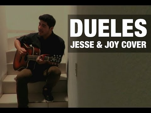 Jesse & Joy – Dueles (cover)