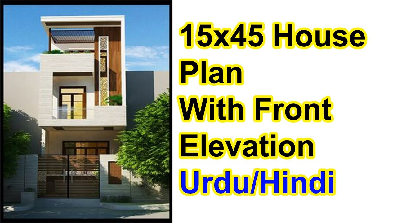 15x45 House Plan With Front Elevation 2019 style