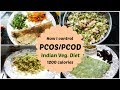 PCOS/PCOD: WHAT I EAT TO CONTROL IT? | Ranju N