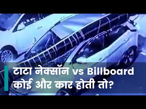 billboard pillar falls on TATA NEXON