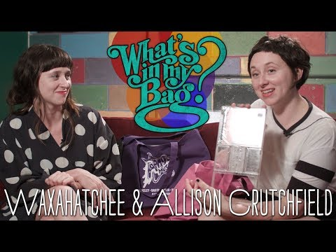 Waxahatchee & Allison Crutchfield - What's In My Bag?