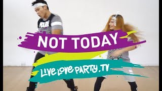 Not Today | Zumba | Live Love Party | Dance Fitness