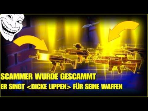 """SCAMMER SINGT """"DICKE LIPPEN"""" FÜR SEINE WAFFEN SCAMMER WURDE GESCAMMT FORTNITE RETTE DIE WELT"""