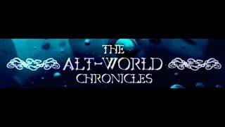 The Alt-World Chronicles