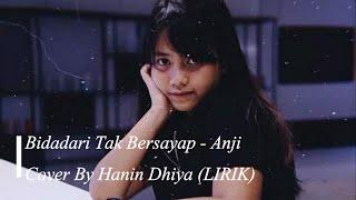 Bidadari Tak Bersayap Anji by Hanin Dhiya