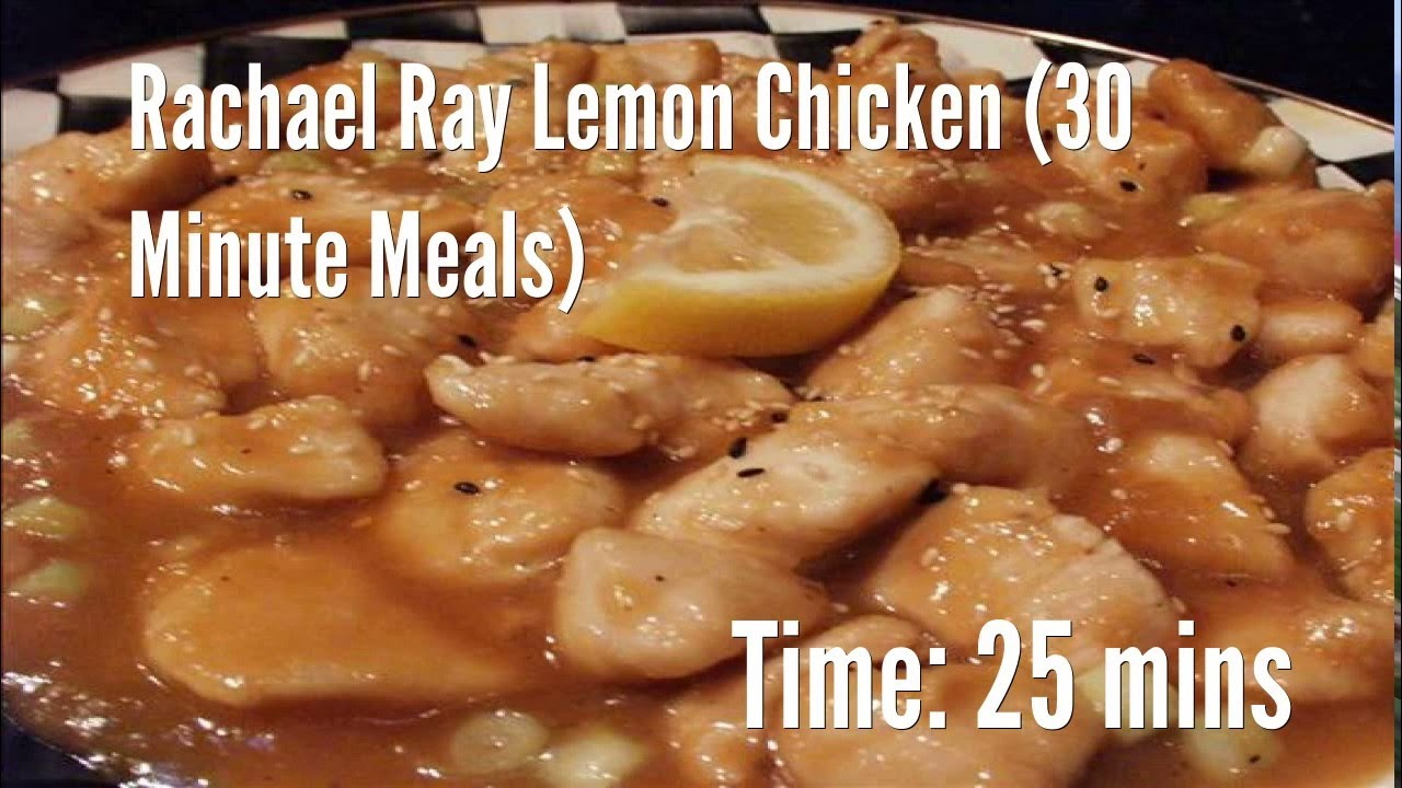 Rachael Ray Lemon Chicken 30 Minute Meals Recipe Youtube