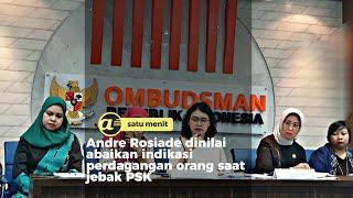 Andre Rosiade dilaporkan ke Ombudsman usai jebak PSK