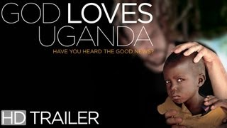 God Loves Uganda (Official Trailer)
