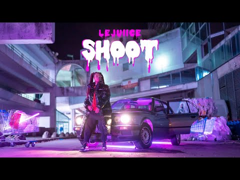 Youtube: Le Juiice – Shoot