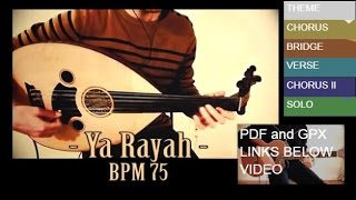 Ya rayah يا رايح - Slow oud lesson with guitar pro