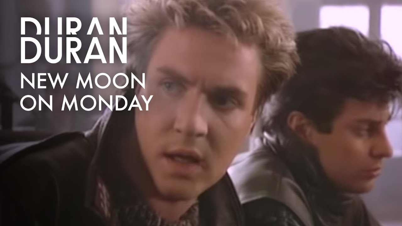 New moon on monday duran duran video
