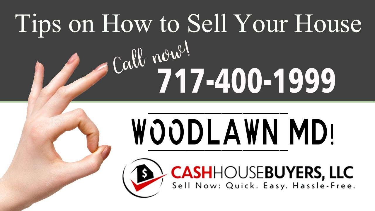 Tips Sell House Fast Woodlawn | Call 7174001999 | We Buy Houses Woodlawn