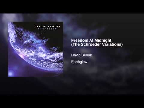 Freedom At Midnight (The Schroeder Variations)