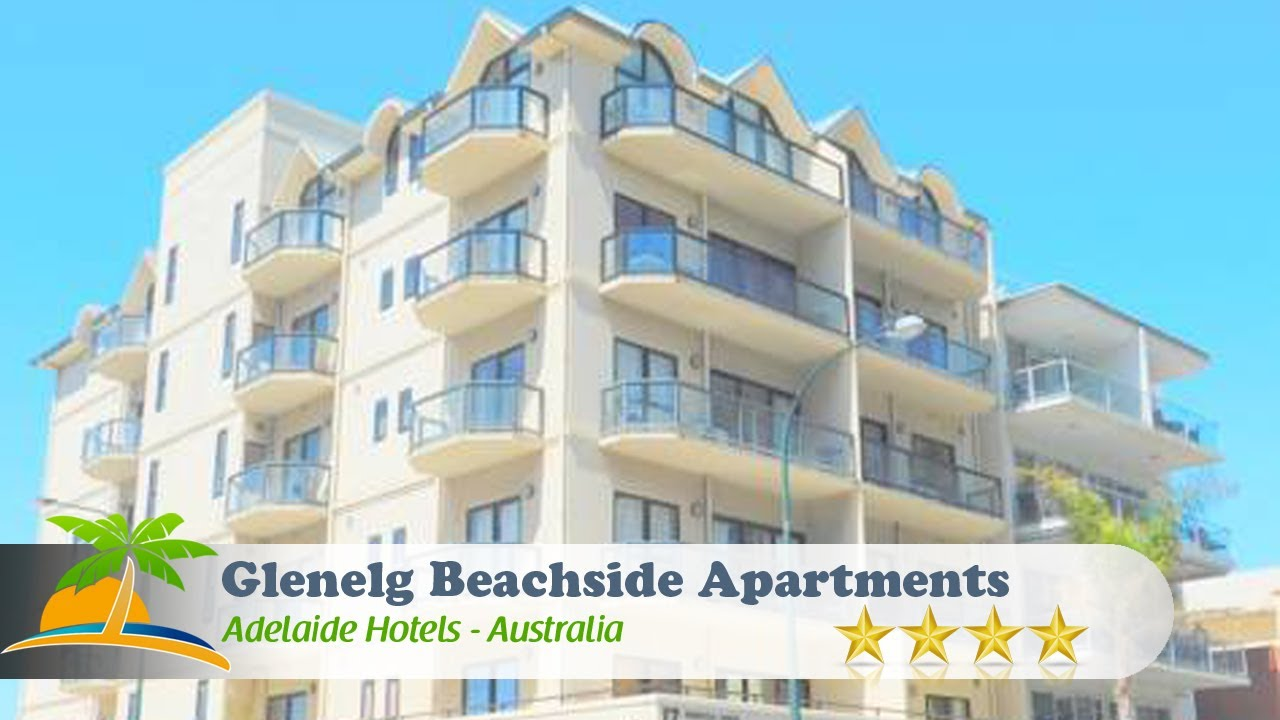 Glenelg Beachside Apartments - Adelaide Hotels, Australia ...