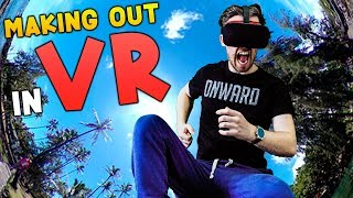 MAKING OUT IN VIRTUAL REALITY! | VeeR Vr - Oculus Rift