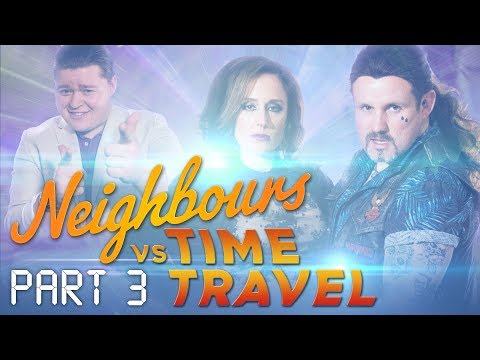 Neighbours VS Time Travel - Webisode 3