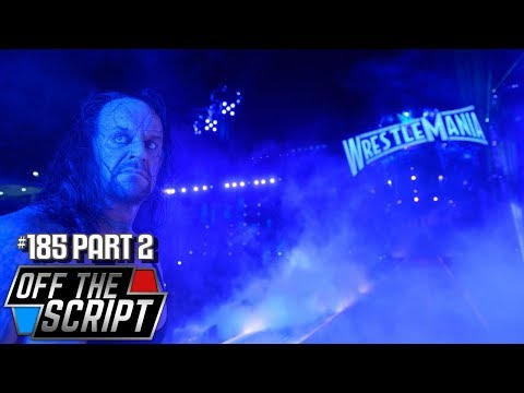 HUGE UPDATE On The Possible IN RING RETURN Of The Undertaker - Off The Script #185 Part 2