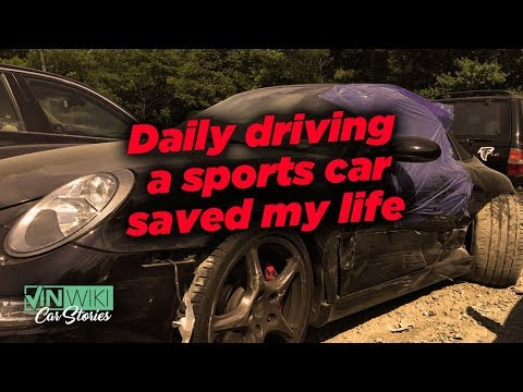 Daily driving a sports car saved my life