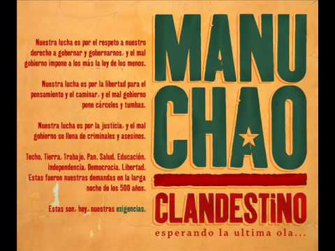 Manu Chao - CLANDESTINO (Album Version) - YouTube